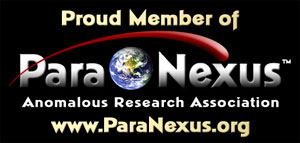 Proud Member of ParaNexus.org -- Click Here to Join the Premiere Paranormal Research Association!